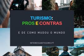 as vantagens e desvantagens do turismo