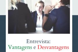Vantagens e desvantagens da entrevista