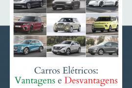 as vantagens e desvantagens dos carros elétricos