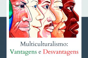 beneficios e desvantagens do multiculturalismo