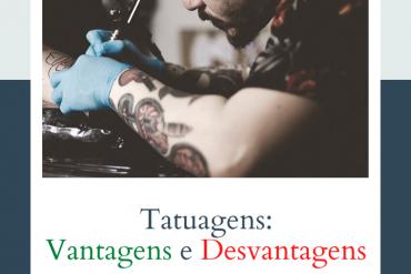 pros e contras das tatuagens