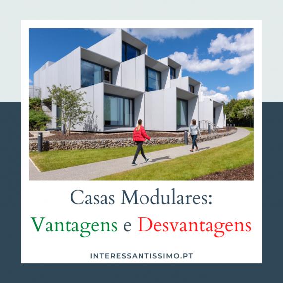Pros e Contras das Casas Modulares