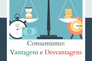 pros e contras do consumismo