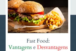 As Vantagens e desvantagens do fast food