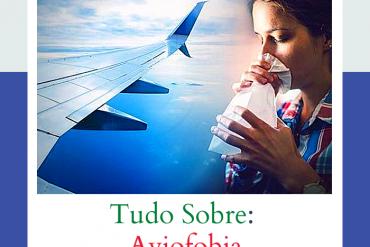 Aviofobia: como ultrapassar a fobia do medo de voar