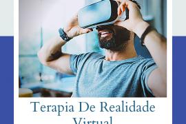 tudo sobre a terapia de realidade virtual