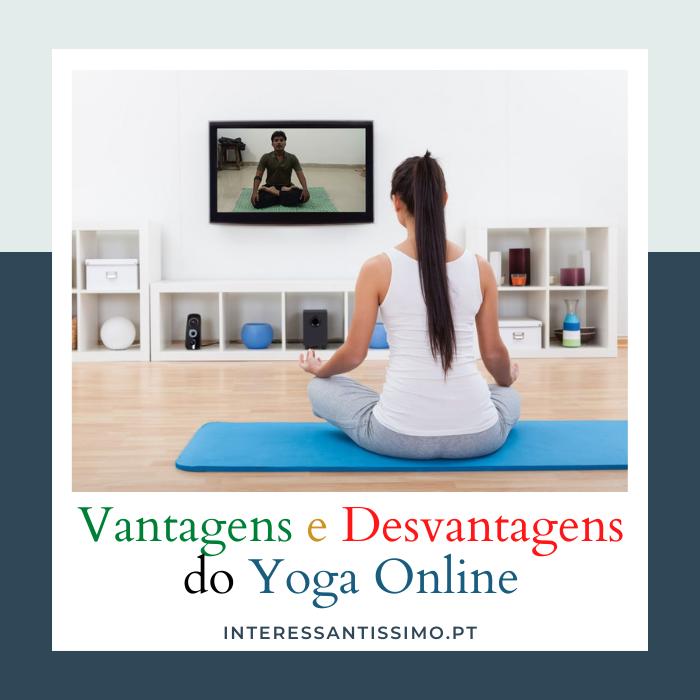 As Vantagens e Desvantagens das Aulas Online de Yoga