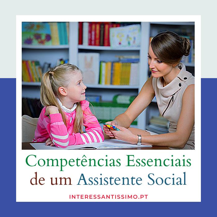Competencias essenciais de um assistente social