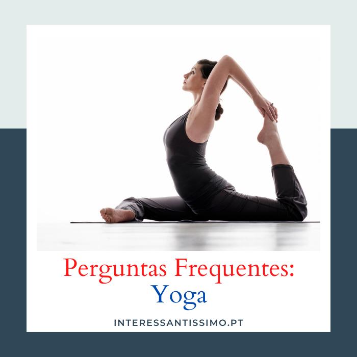 Perguntas Frequentes acerca de Yoga e Yoga Online
