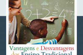 Vantagens e Desvantagens do Ensino Tradicional