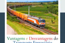Vantagens e desvantagens do transporte ferroviário